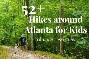 52 hikes around atlanta for kids from 365 Atlanta Family