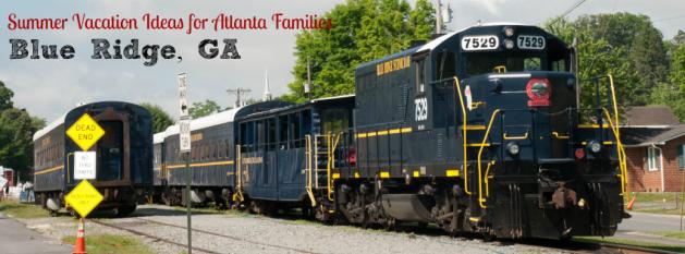 Blue Ridge Georgia - Vacations for Atlanta Families